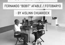 "Cover: In conversation with: Fernando ""Bobit"" Afable / Fotobaryo - by Aislinn Chuahiock"