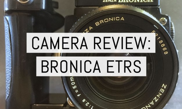 Camera review: the Zenza Bronica ETRS – Workhorse, or Hippopotamus…? – by Neil Piper