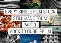 Every single film stock still made today – Part 1: ADOX to Dubblefilm (v3)