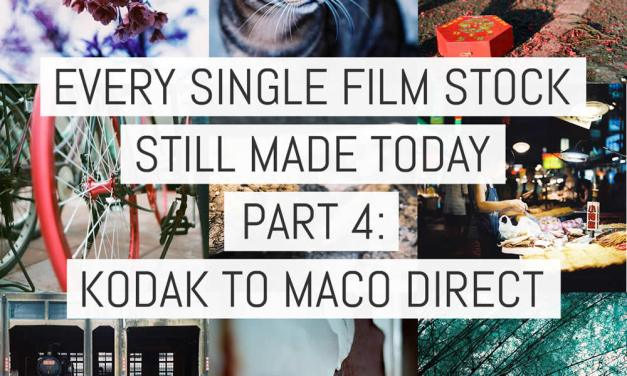 Every single film stock still made today – Part 4: Kodak to Maco Direct (v4)