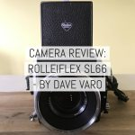 Camera review: the Rolleiflex SL66 – by Dave Varo