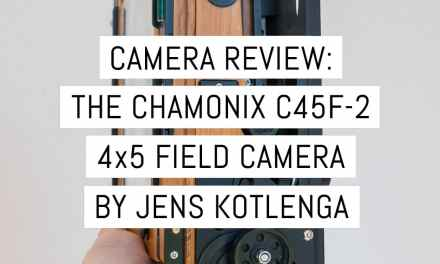Camera review: teak wood meets carbon fibre, the Chamonix C45F-2 4×5