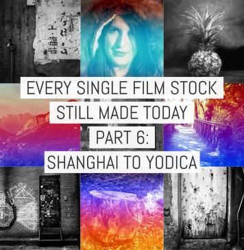 Cover - Every Film Stock Still Made 6 - Shanghai to Yodica