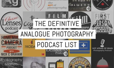 The definitive analogue photography podcast list AKA soothe the soul and inspire the heart