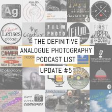The definitive analogue photography podcast list: Update #5