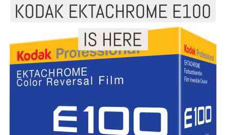 Today's the day: Kodak EKTACHROME E100 is here – updated