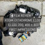 Cover - Film review - Kodak EKTACHROME E100 - EI 100, 200, 400, 800 first impressions
