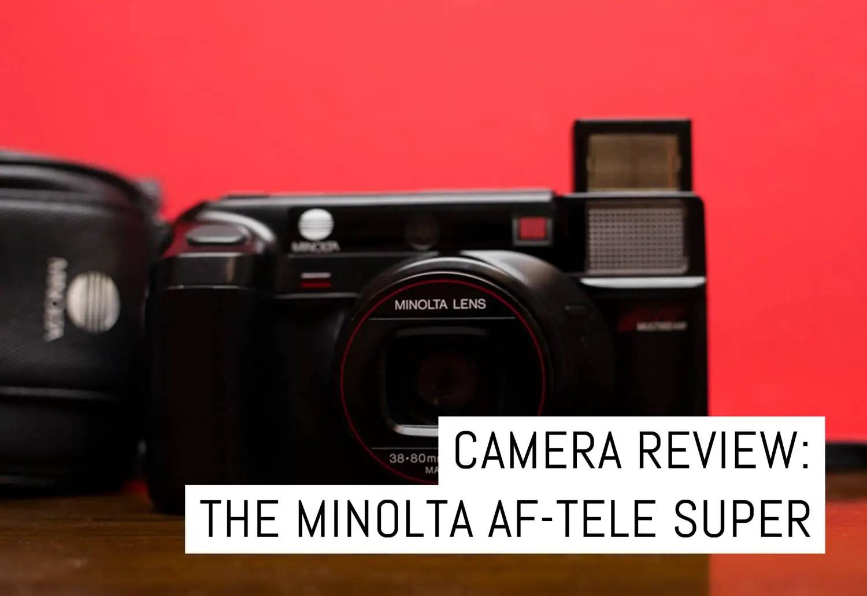 Camera review: Minolta AF-Tele Super