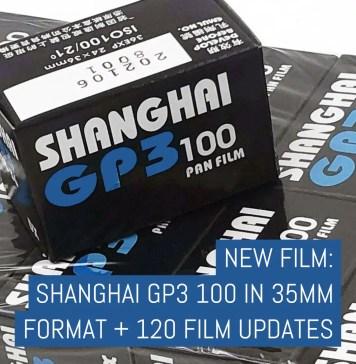 Cover: New film - Shanghai GP3 100 in 35mm format plus 120 film updates
