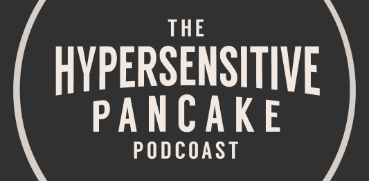 The Hypersensitive Podcast Episode 06: Success and pancakes