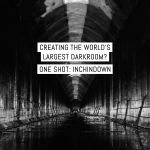 Creating the world's largest darkroom? One Shot: Inchindown