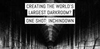 Creating the world's largest darkroom? One Shot: Inchindown