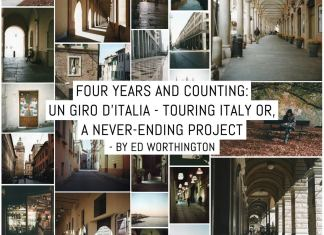 Four years and counting: Un Giro D'Italia - touring Italy or, a never-ending project - by Ed Worthington