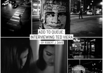 Add to queue: interviewing Ted Vieira