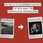 Cover - Say hello to Silvergrain Classics, the new name for PhotoKlassik International magazine