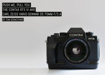 Push me, pull you: The Contax RTS III and Carl Zeiss Vario-Sonnar 35-70mm f/3.4