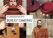 In conversation with: Burley Cameras