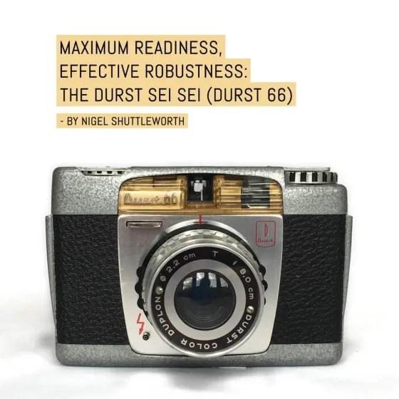 Maximum readiness, effective robustness: The Durst Sei Sei (Durst 66)