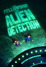 the fellowship of alien detection