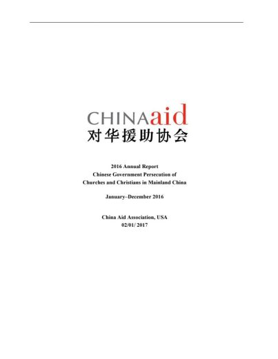 2016 Annual Report Chinese Government Persecution of Churches and Christians in Mainland China