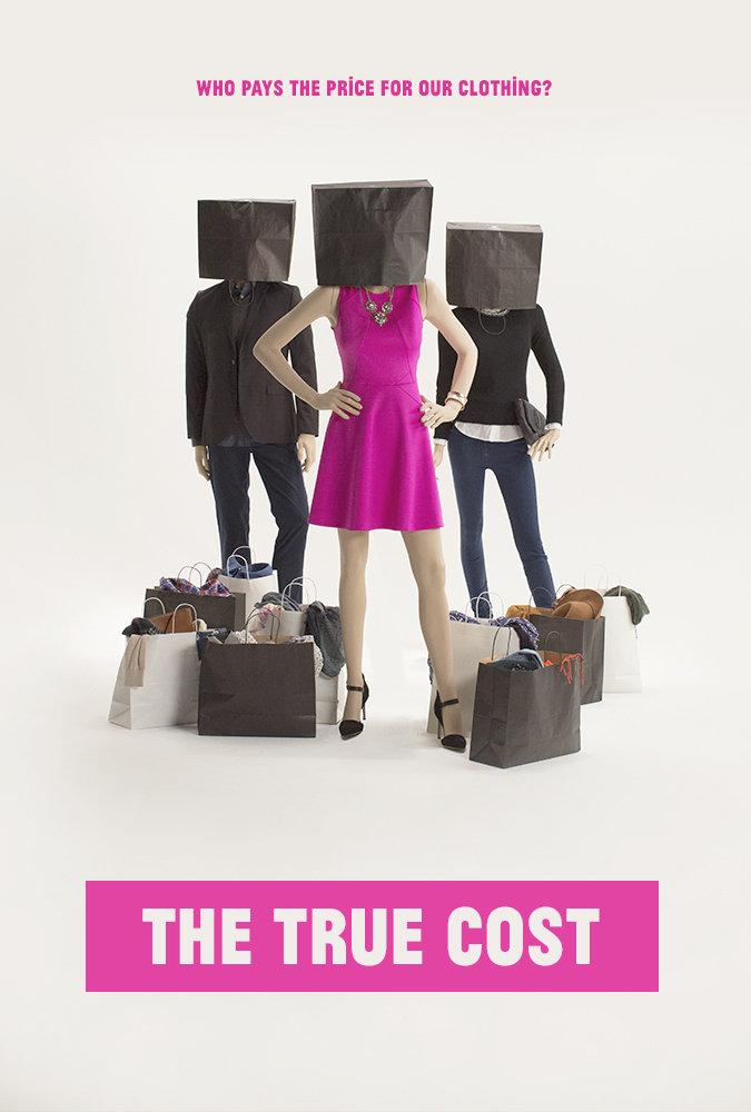 """Affiche du film """"The True Cost"""""""