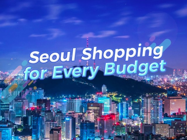 Seoul Shopping Guide: Where to Go and What to Buy for all Budgets
