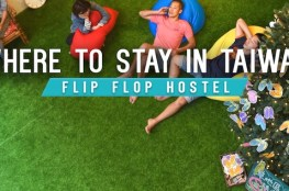 Ultimate Guide Taiwan Flip Flop Hostel
