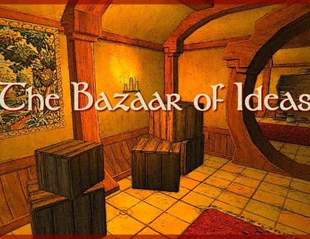 Update : The Bazaar of Ideas (August 2019)