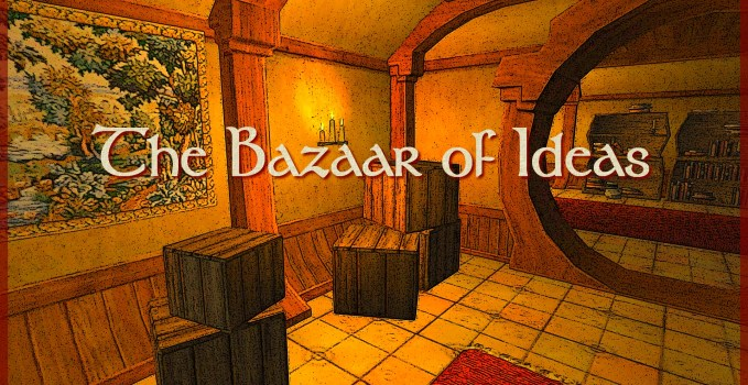The Bazaar of Ideas