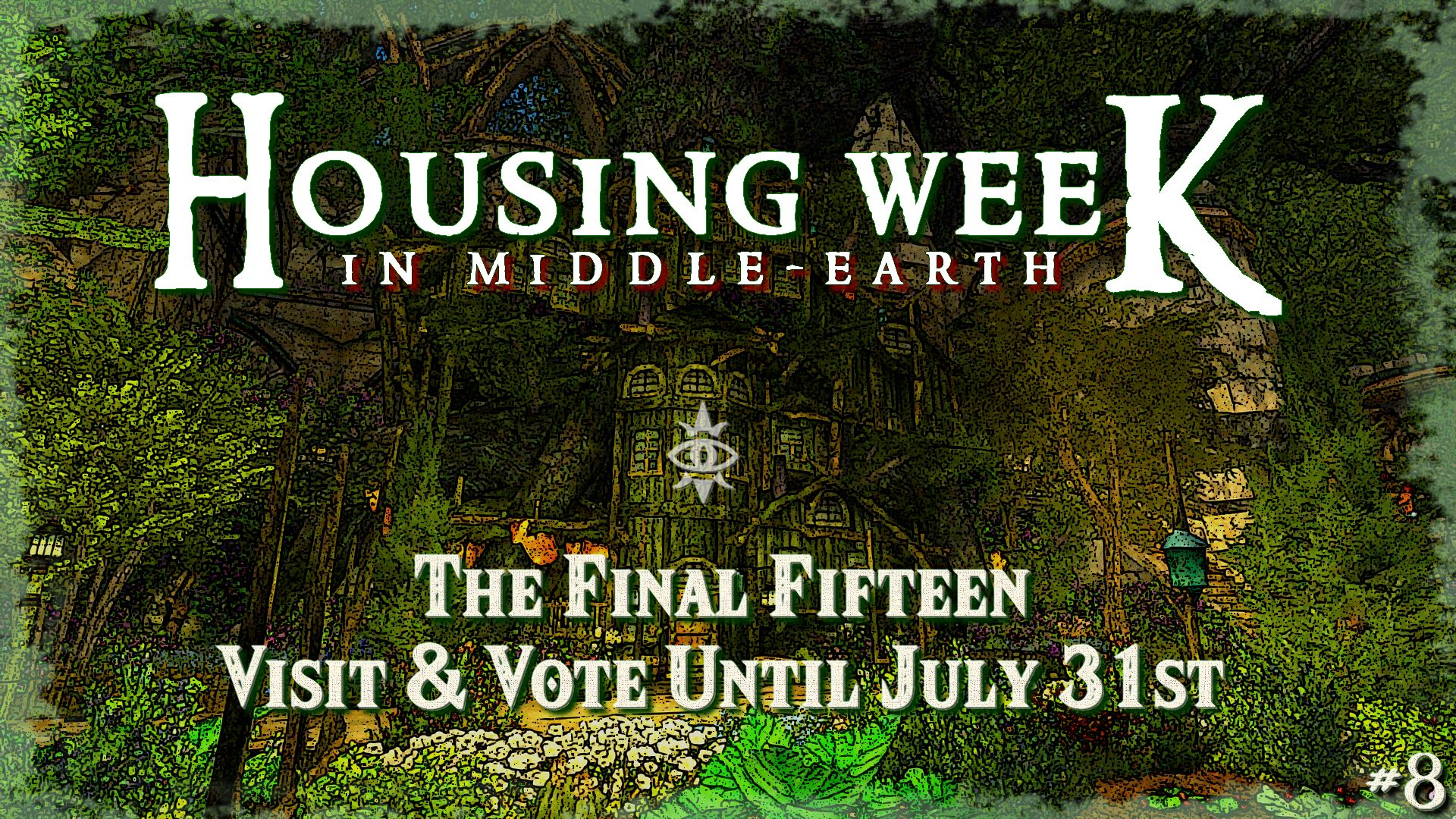 Housing Week in Middle-Earth #8 – The final fifteen !