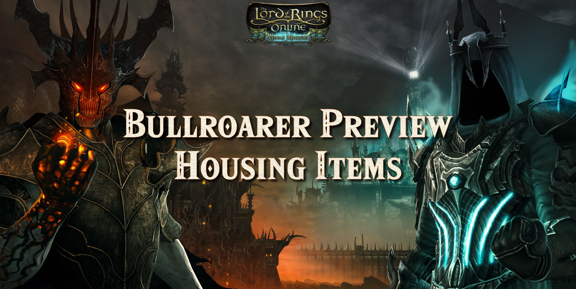 Minas Morgul Housing Items – Preview from Bullroarer