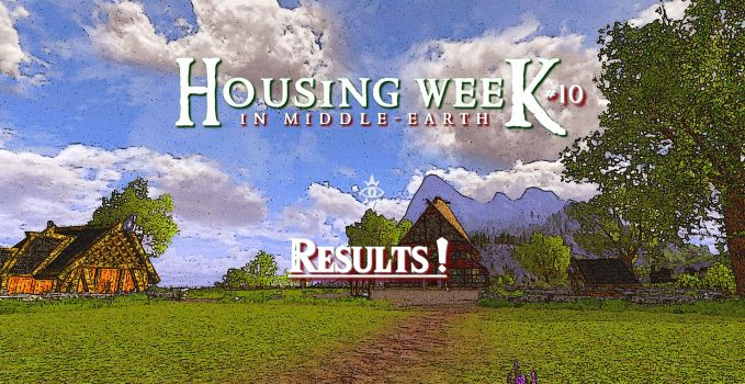 Housing Week in Middle-Earth #10 – Results