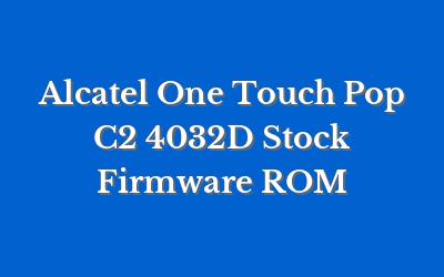 Alcatel One Touch Pop C2 4032D