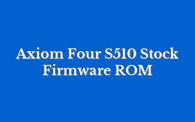 Axiom Four S510