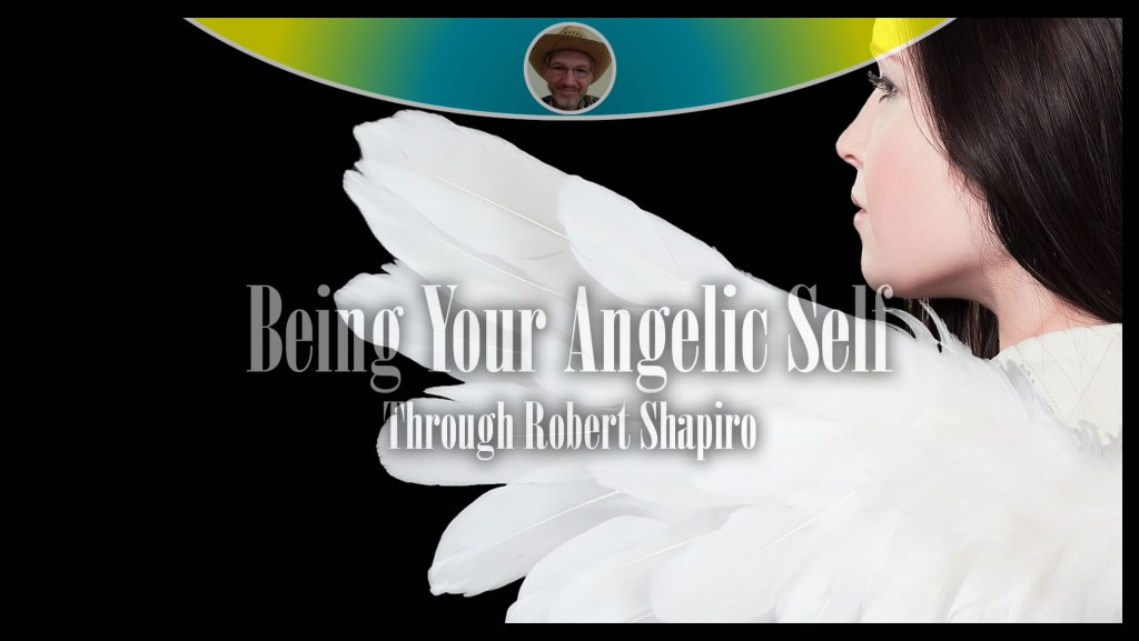 Being Your Angelic Self