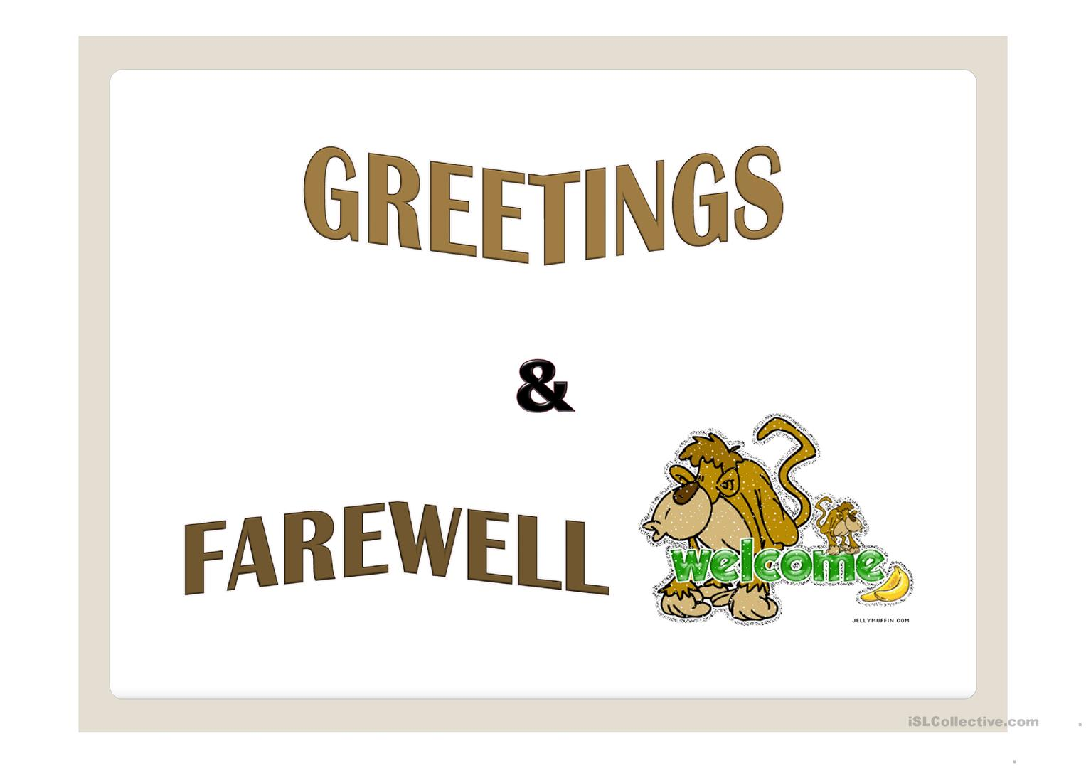 Greetings Amp Farewell Ppt Worksheet