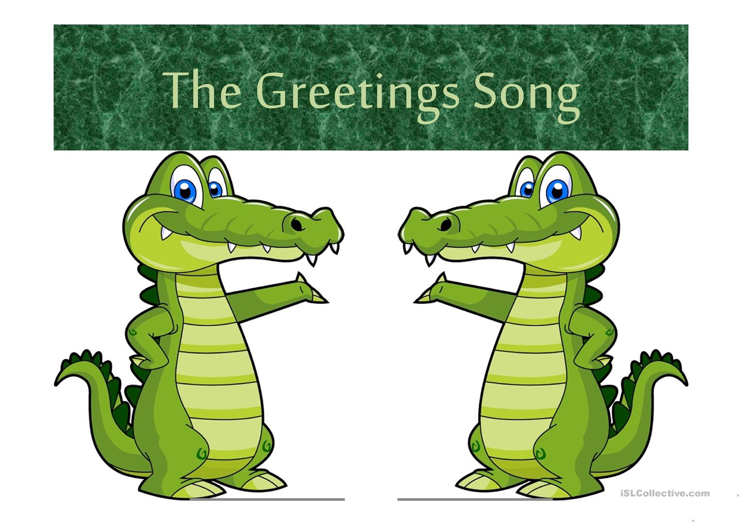 The Greetings Song Ppt Worksheet