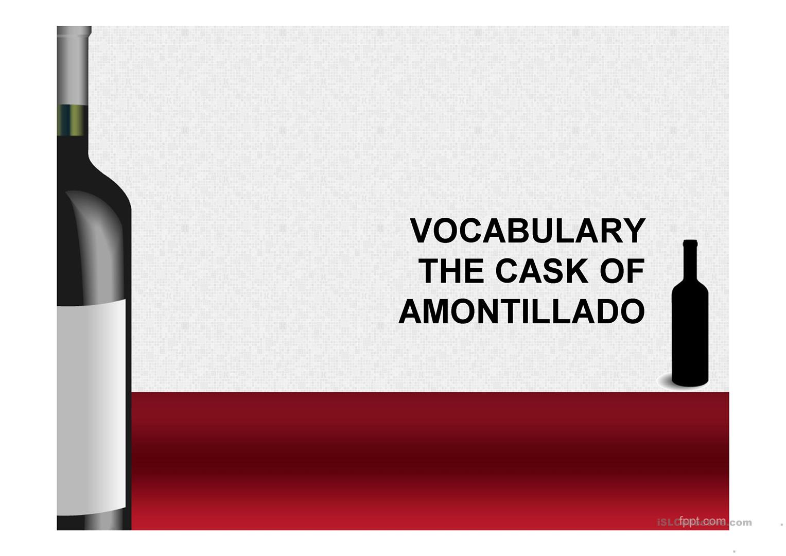 First Part Vocabulary The Cask Of Amontillado