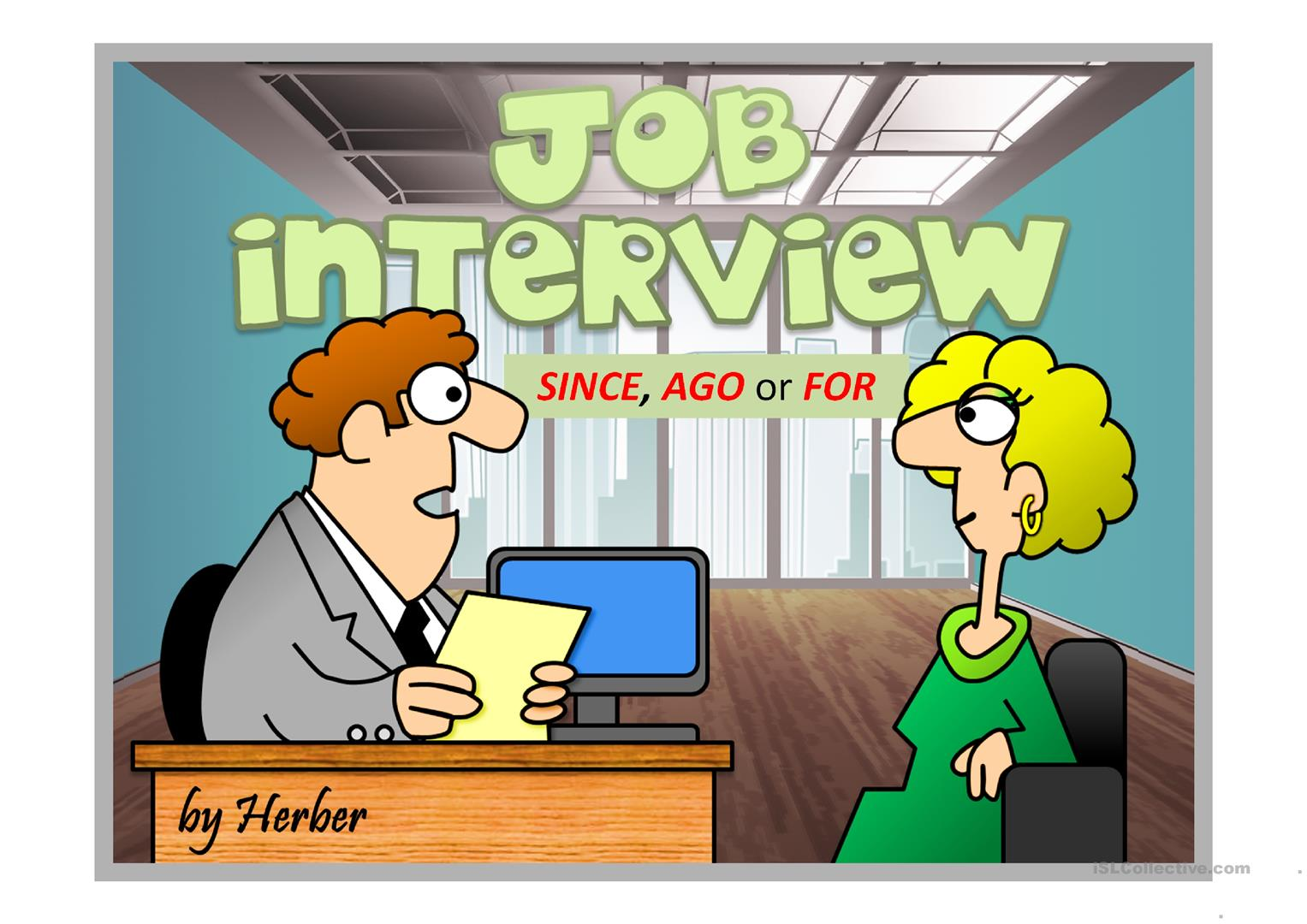 Job Interview Since For Ago Worksheet