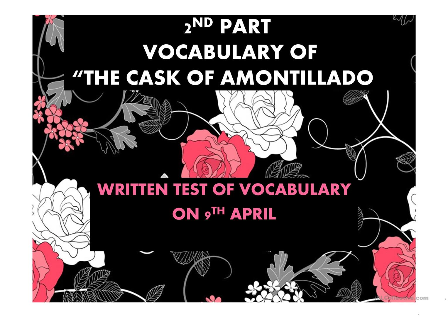 Second Part Of Vocabulary The Cask Of Amontillado By