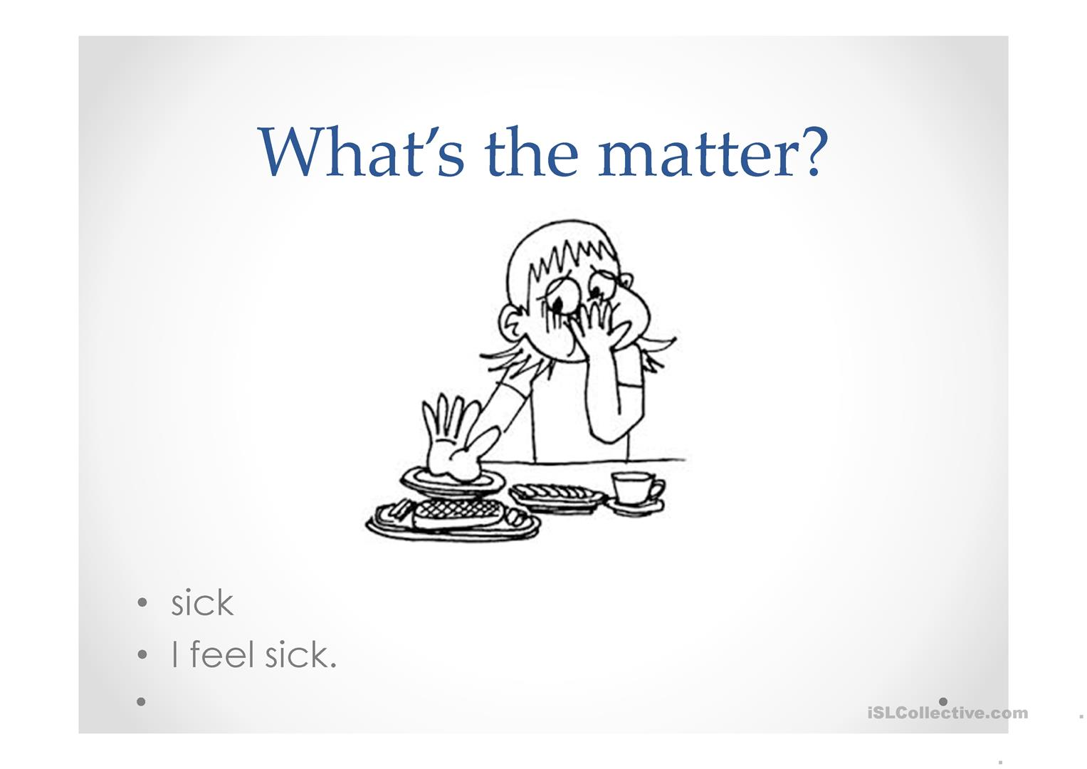 Illnesses What S The Matter Worksheet