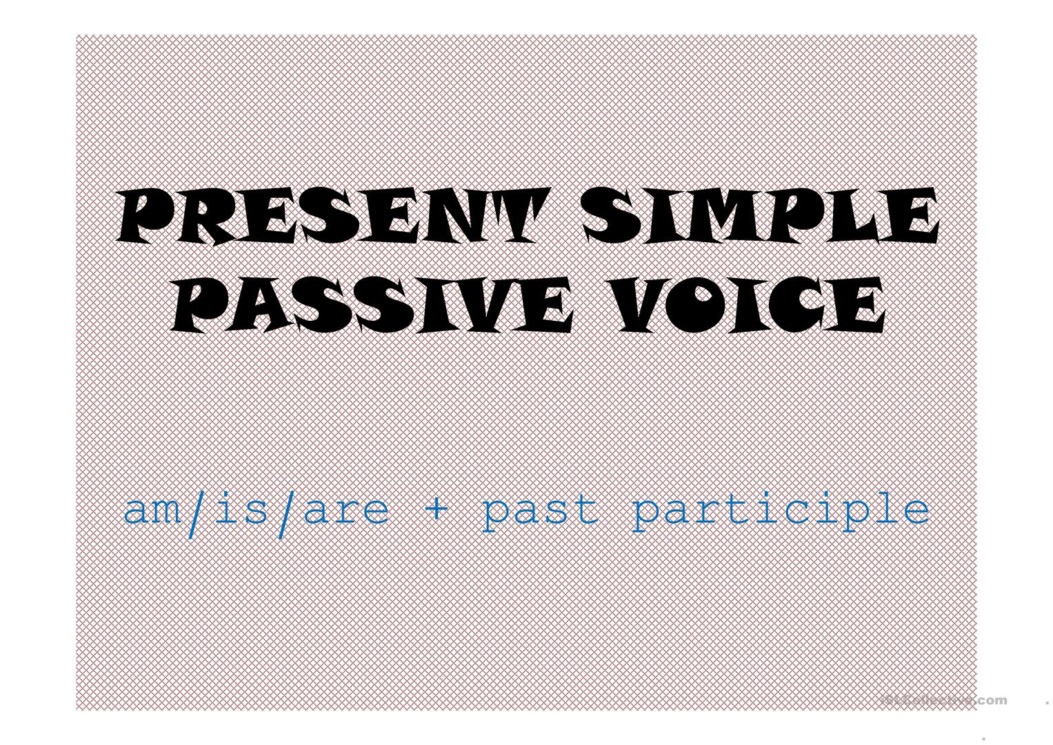 Passive Voice Present Simple Game Worksheet