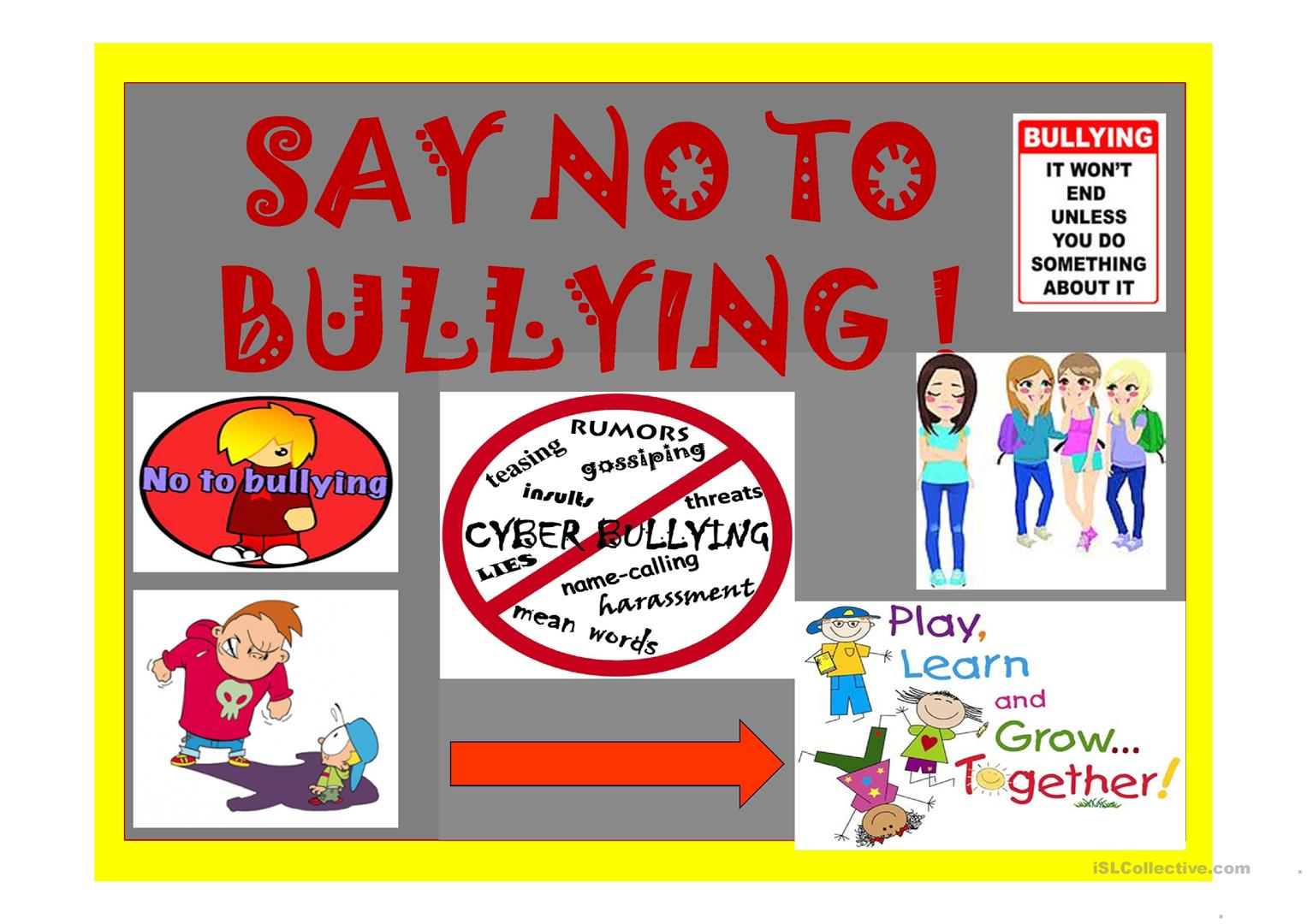 Say No To Bullying Should Shouldn T Pratice