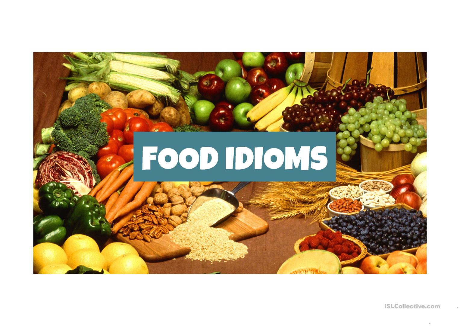 Food Idioms Ppts Worksheet