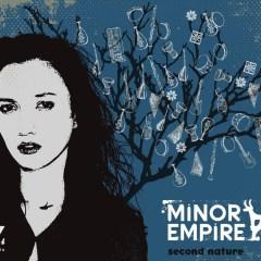 Second Nature – Minor Empire