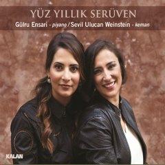 Yüz Yıllık Serüven – Gülru Ensari & Sevil Ulucan Weinstein