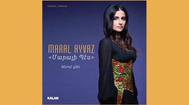 "The first album of Maral Ayvaz, ""Like Maral"""