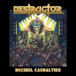 Destructor - Decibel Casualties