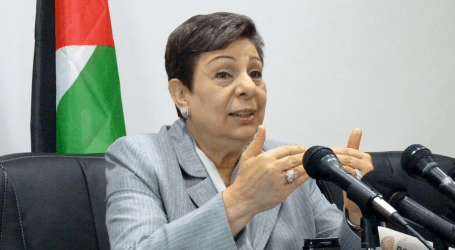 Israel Mocks International Community with Ongoing Settlements Expansion, Says Ashrawi