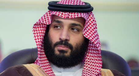 Saudi Crown Prine Postpones Visit to Southeast Asia, Including Indonesia
